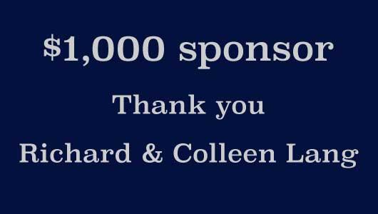 Thank you sponsor Richard & Colleen Lang